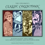 The Children's Classic Collection by  Hans Christian Andersen audiobook