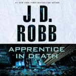 Apprentice in Death by  J. D. Robb audiobook