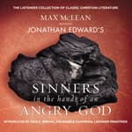 Jonathan Edwards' Sinners in the Hands of an Angry God by  Jonathan Edwards audiobook