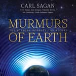 Murmurs of Earth by  Ann Druyan audiobook