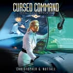 Cursed Command by  Christopher G. Nuttall audiobook