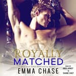Royally Matched by  Emma Chase audiobook