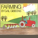 Farming by  Gail Gibbons audiobook