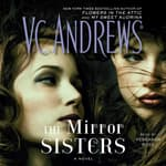 The Mirror Sisters by  V. C. Andrews audiobook