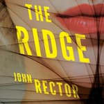 The Ridge by  John Rector audiobook