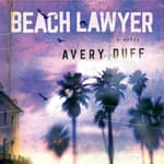 Beach Lawyer by  Avery Duff audiobook