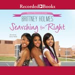 Searching for Right by  Brittney Holmes audiobook