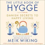 The Little Book of Hygge by  Meik Wiking audiobook