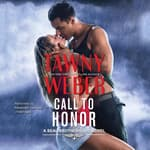 Call To Honor by  Tawny Weber audiobook