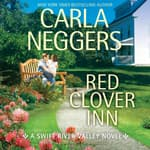 Red Clover Inn by  Carla Neggers audiobook