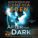 After the Dark by  Cynthia Eden audiobook