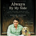 Always by My Side by  Edward Grinnan audiobook