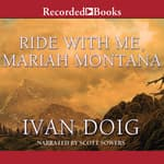 Ride With Me, Mariah Montana by  Ivan Doig audiobook