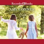 The Right Thing by  Amy Conner audiobook