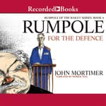 Rumpole for the Defence by  John Mortimer audiobook