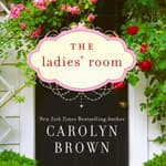 The Ladies' Room by  Carolyn Brown audiobook
