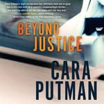 Beyond Justice by  Cara Putman audiobook