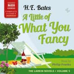 A Little of What You Fancy by  H. E. Bates audiobook