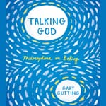 Talking God by  Gary Gutting audiobook