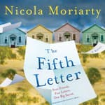 The Fifth Letter by  Nicola Moriarty audiobook