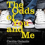 The Odds of You and Me by  Cecilia Galante audiobook