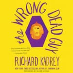 The Wrong Dead Guy by  Richard Kadrey audiobook
