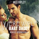 Werewolf Baby Daddy by  Meg Ripley audiobook