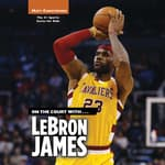 On the Court with … LeBron James by  Matt Christopher audiobook