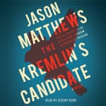 The Kremlin's Candidate by  Jason Matthews audiobook