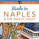Made in Naples & the Amalfi Coast by  Laura Morelli audiobook