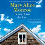 Beach House for Rent by  Mary Alice Monroe audiobook