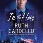 In the Heir by  Ruth Cardello audiobook