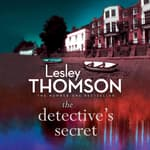 The Detective's Secret by  Lesley Thomson audiobook