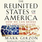 The Reunited States of America by  Mark Gerzon audiobook
