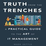Truth from the Trenches by  Mark Settle audiobook