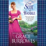 Too Scot to Handle by  Grace Burrowes audiobook