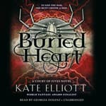 Buried Heart by  Kate Elliott audiobook