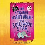 The Strange Disappearance of a Bollywood Star by  Vaseem Khan audiobook