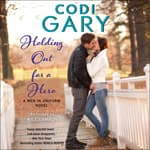 Holding Out for a Hero by  Codi Gary audiobook