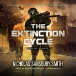 The Extinction Cycle Boxed Set, Books 4–6 by  Nicholas Sansbury Smith audiobook