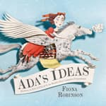 Ada's Ideas by  Fiona Robinson audiobook