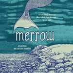 Merrow by  Ananda Braxton-Smith audiobook