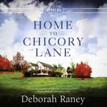 Home to Chicory Lane by  Deborah Raney audiobook