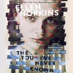 The You I've Never Known by  Ellen Hopkins audiobook