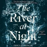 The River at Night by  Erica Ferencik audiobook