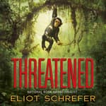 Threatened by  Eliot Schrefer audiobook