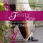 The Feisty One by  Cami Checketts audiobook