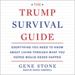 The Trump Survival Guide by  Gene Stone audiobook