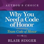 Why Do You Need a Code of Honor? by  Blair Singer audiobook