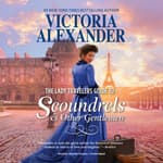 The Lady Travelers Guide to Scoundrels and Other Gentlemen by  Victoria Alexander audiobook
